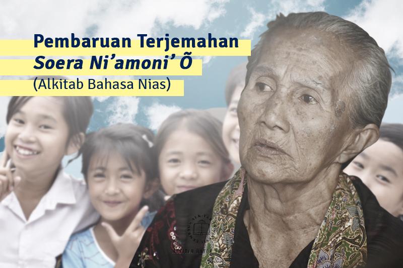 Pembaruan Terjemahan Soera Ni'amoni' Õ (Alkitab Bahasa Nias)