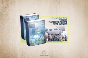 Peluncuran Buku Pedoman Panafsiran Alkitab Kitab Kejadian