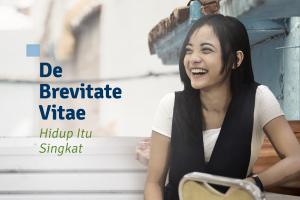 """""""De Brevitate Vitae"""": Hidup Itu Singkat."""