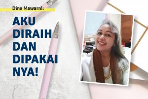 Dina Mawarni: Aku Diraih dan Dipakai-Nya!