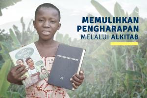 MEMULIHKAN PENGHARAPAN MELALUI ALKITAB