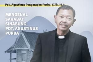 Mengenal Sahabat Sinabung, Pdt. Agustinus Purba