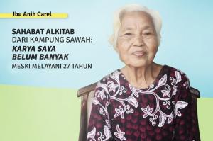 Anie Karel, Sahabat Alkitab dari Kampung Sawah:  Kerja Saya Belum Banyak Meski Melayani 27 Tahun