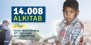 14.008 Alkitab Bagi Korban Banjir Bandang NTT, Timor Leste dan Gempa Malang