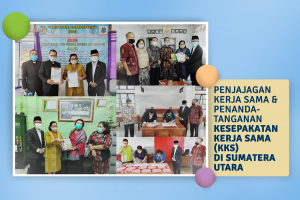 Penjajagan Kerja Sama dan Penandatanganan KKS di Sumatera Utara