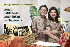 Keluarga Handianto Tjokrosapoetro: Lewat Batik Keris untuk Tuhan dan Indonesia