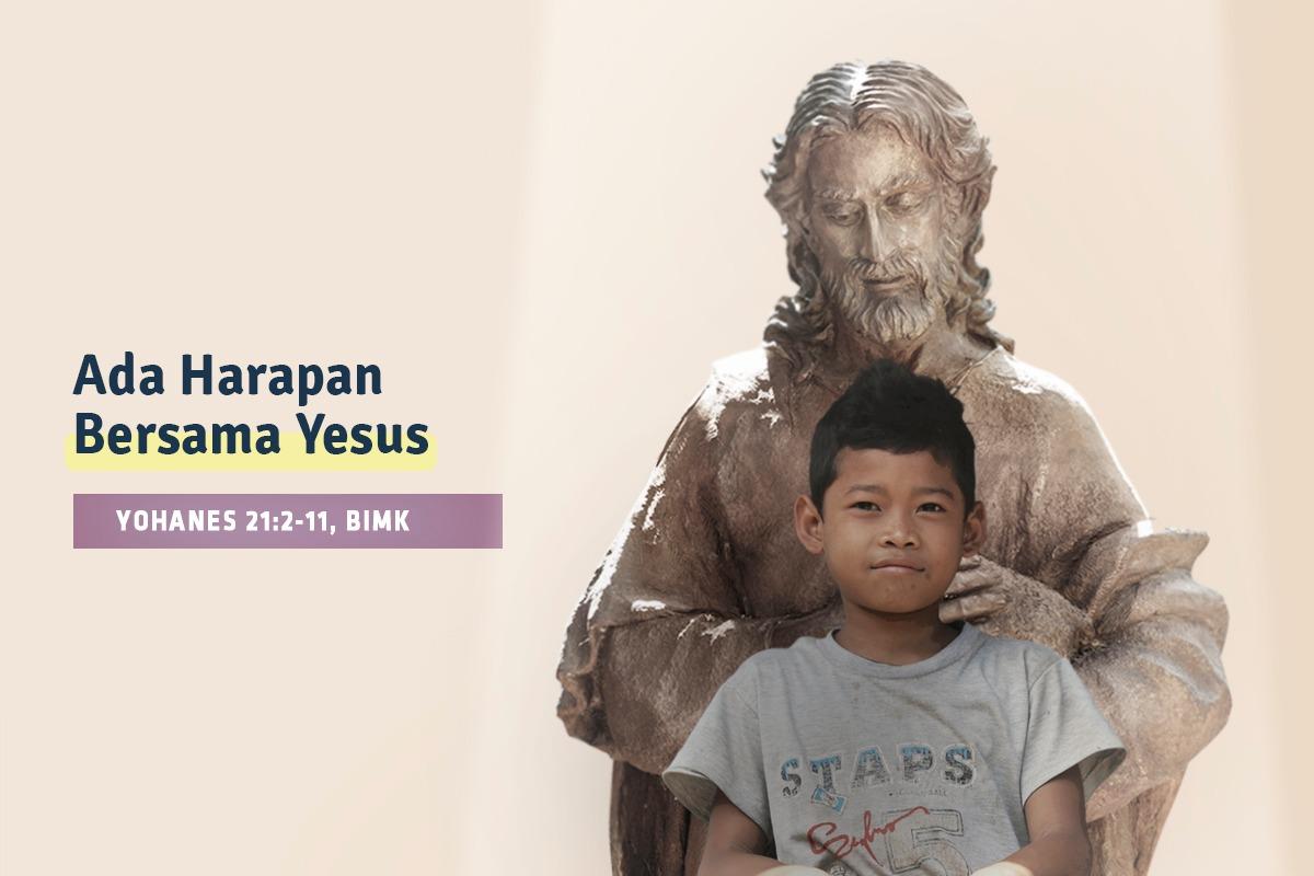 Ada Harapan Bersama Yesus