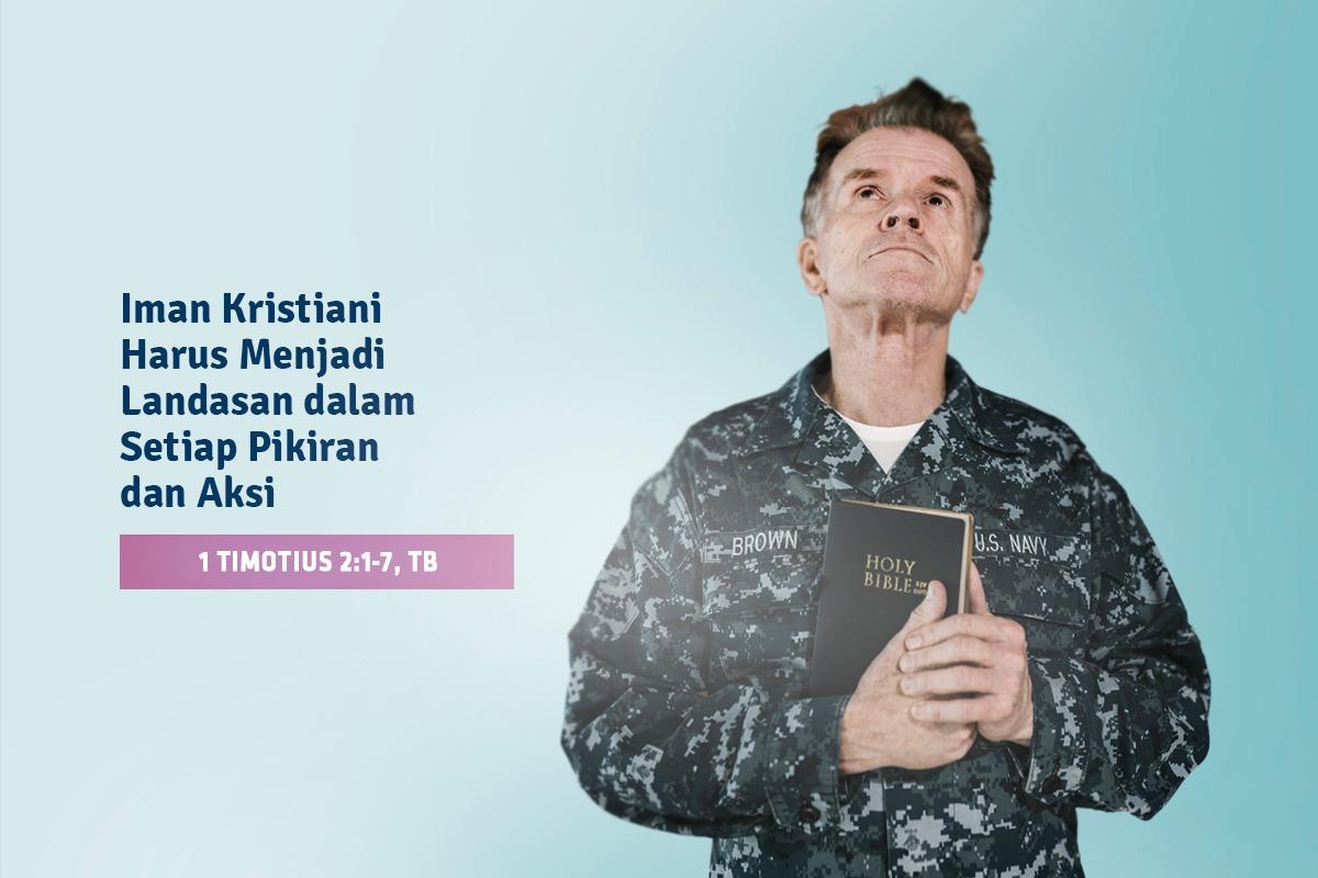 Iman kristiani harus menjadi landasan dalam setiap pikiran dan aksi