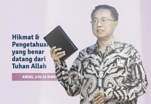 Hikmat Dan Pengetahuan Yang Benar Datang Dari Tuhan Allah